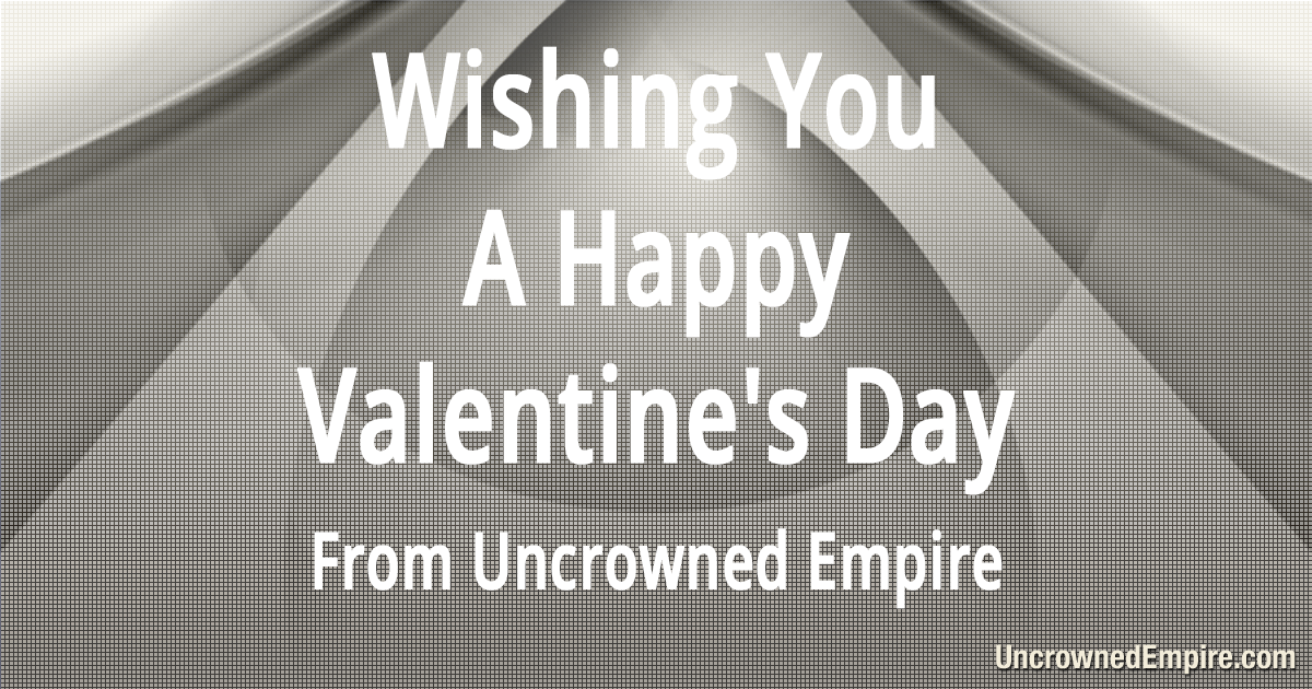 1768213272_ValentinesDay-UncrownedEmpire.png.a5d3c823a54949165a0770d8e877cb2f.png